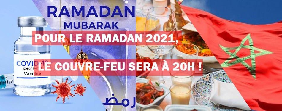 Pour Le Ramadan 2021, le couvre-feu sera à 20H !